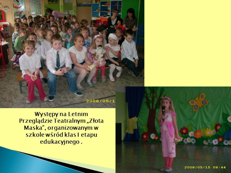 """Występy na Letnim Przeglądzie Teatralnym """"Złota Maska"""", organizowanym w szkole wśród klas I etapu edukacyjnego."""