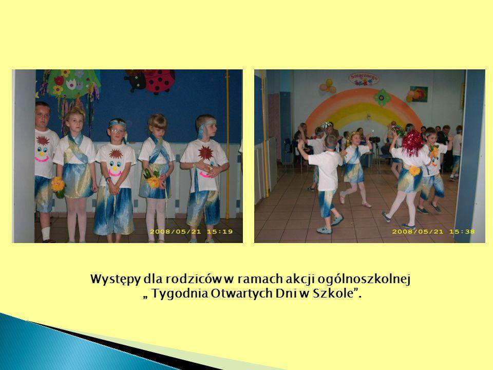 """Występy dla rodziców w ramach akcji ogólnoszkolnej """" Tygodnia Otwartych Dni w Szkole""""."""