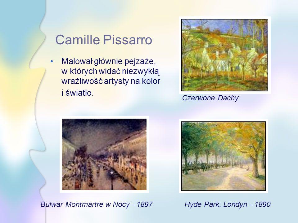 Camille Pissarro Malował głównie pejzaże, w których widać niezwykłą wrażliwość artysty na kolor i światło. Bulwar Montmartre w Nocy - 1897 Czerwone Da