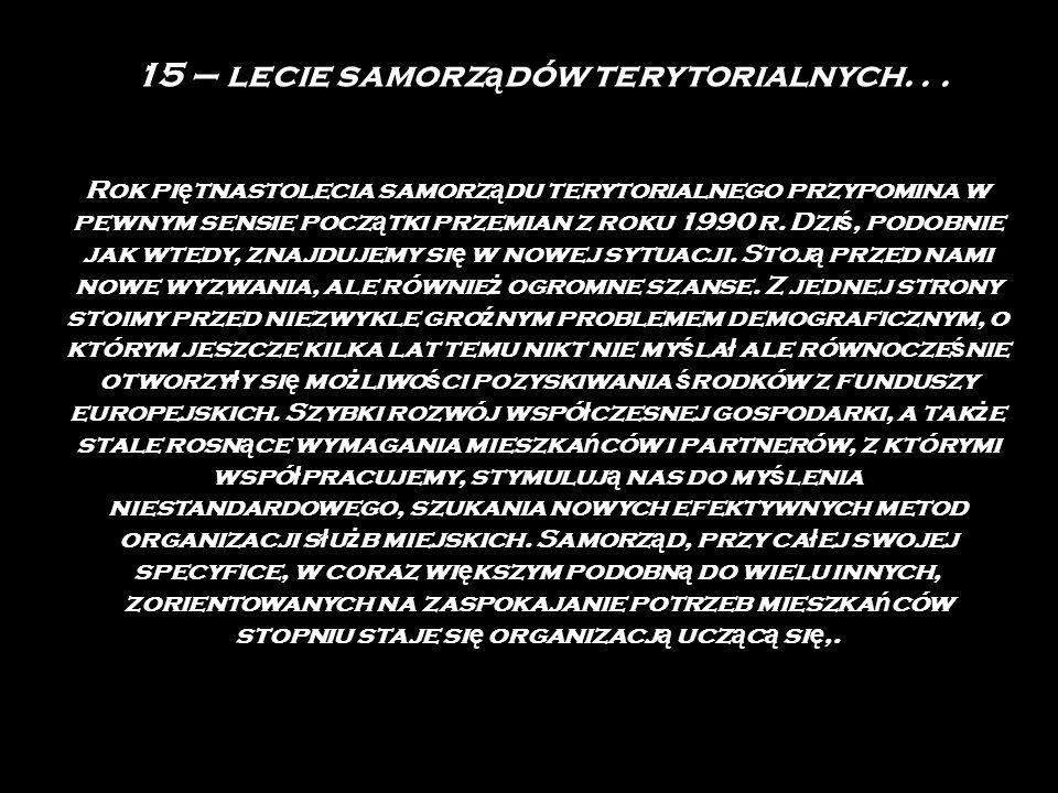 15 – lecie samorz ą dów terytorialnych...