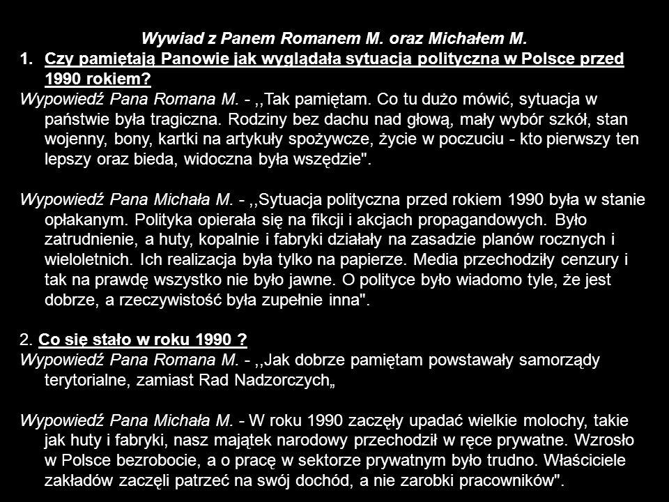 Wywiad z Panem Romanem M. oraz Michałem M.