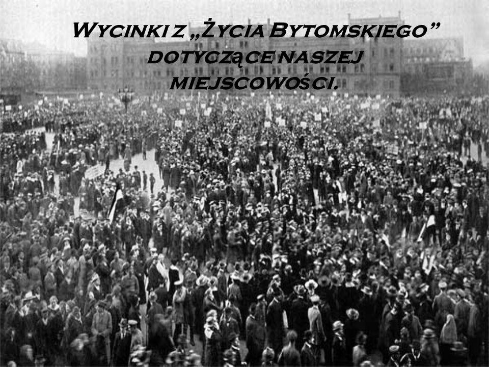 """Wycinki z """" Ż ycia Bytomskiego dotycz ą ce naszej miejscowo ś ci."""
