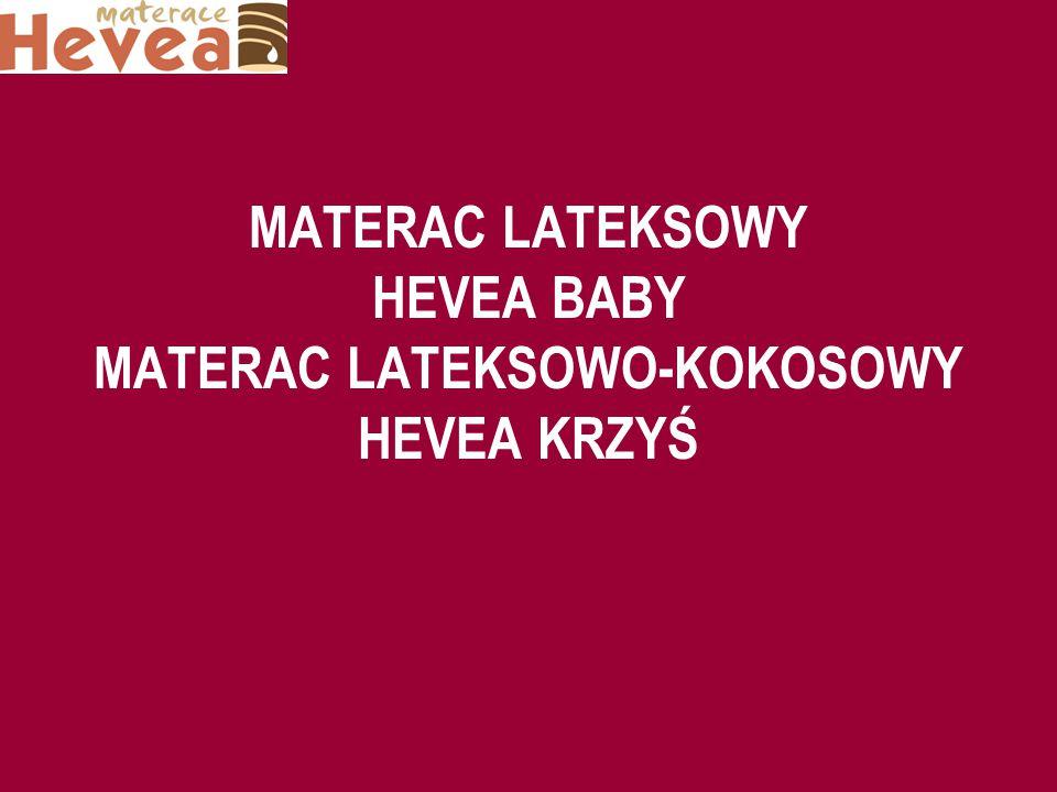 MATERAC LATEKSOWY HEVEA BABY MATERAC LATEKSOWO-KOKOSOWY HEVEA KRZYŚ