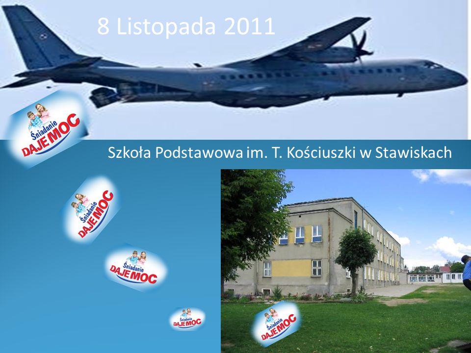 8 Listopada 2011 Szkoła Podstawowa im. T. Kościuszki w Stawiskach