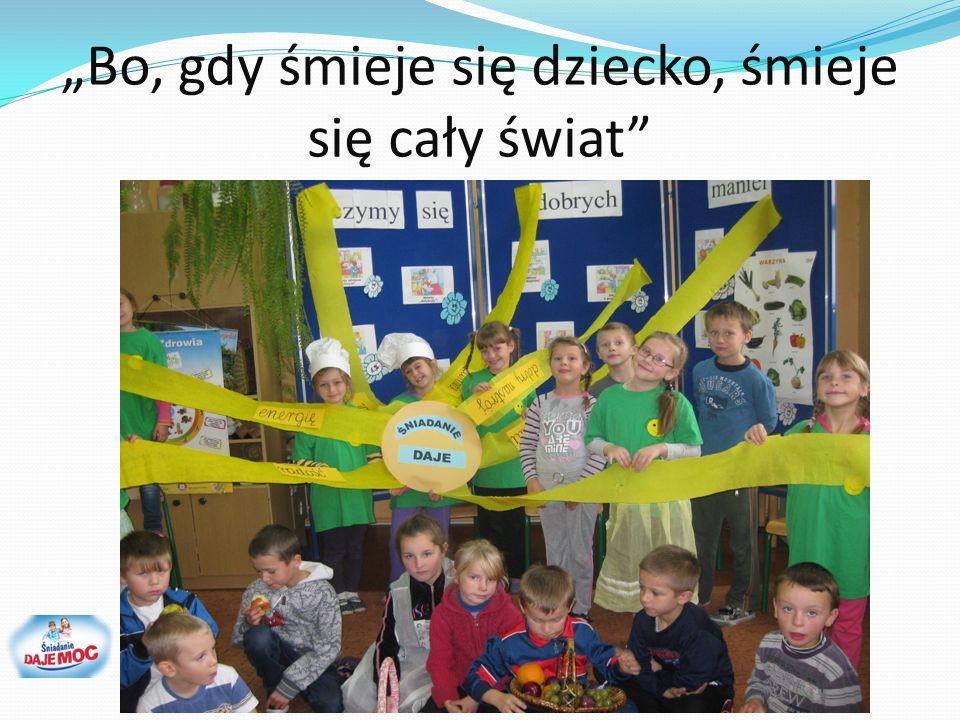 """""""Bo, gdy śmieje się dziecko, śmieje się cały świat"""