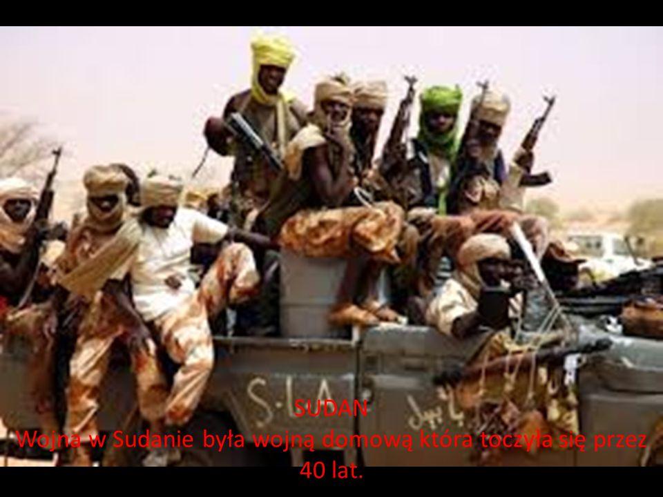 SUDAN Wojna w Sudanie była wojną domową która toczyła się przez 40 lat.