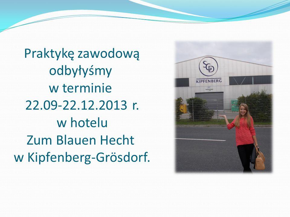 Praktykę zawodową odbyłyśmy w terminie 22.09-22.12.2013 r.