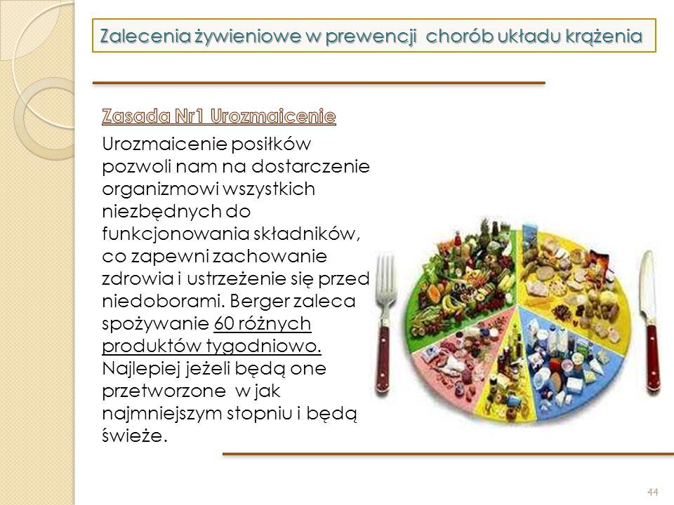 44 Zalecenia żywieniowe w prewencji chorób układu krążenia