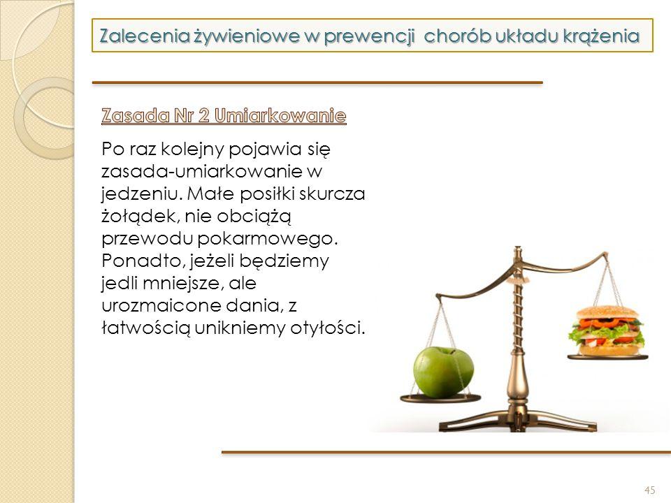 45 Zalecenia żywieniowe w prewencji chorób układu krążenia