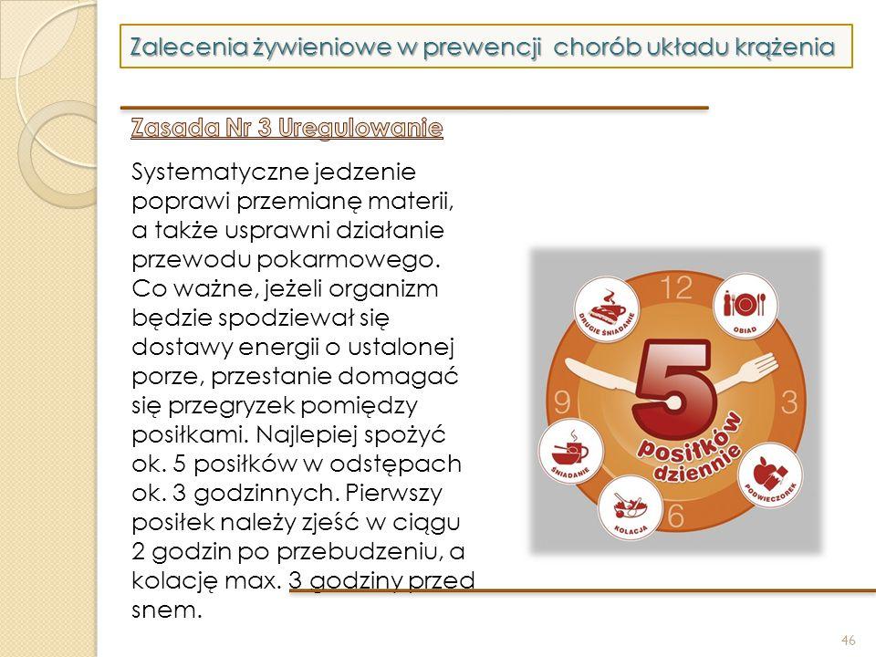46 Zalecenia żywieniowe w prewencji chorób układu krążenia
