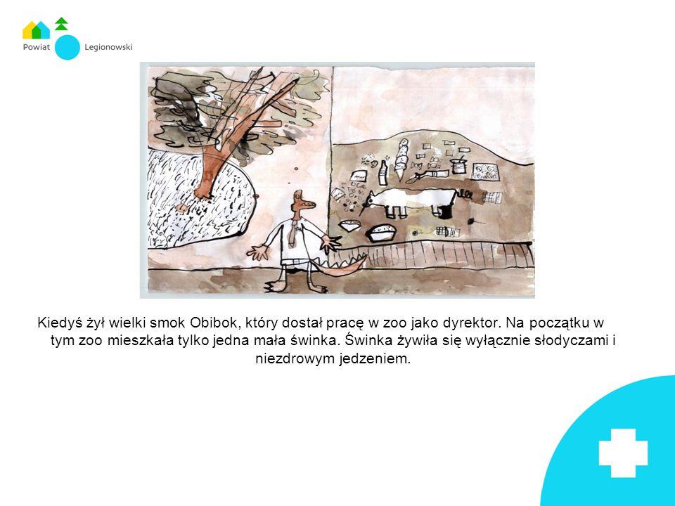 Kiedyś żył wielki smok Obibok, który dostał pracę w zoo jako dyrektor.
