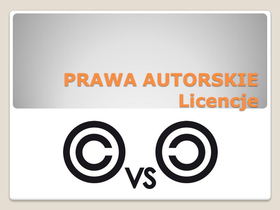 PRAWA AUTORSKIE Licencje