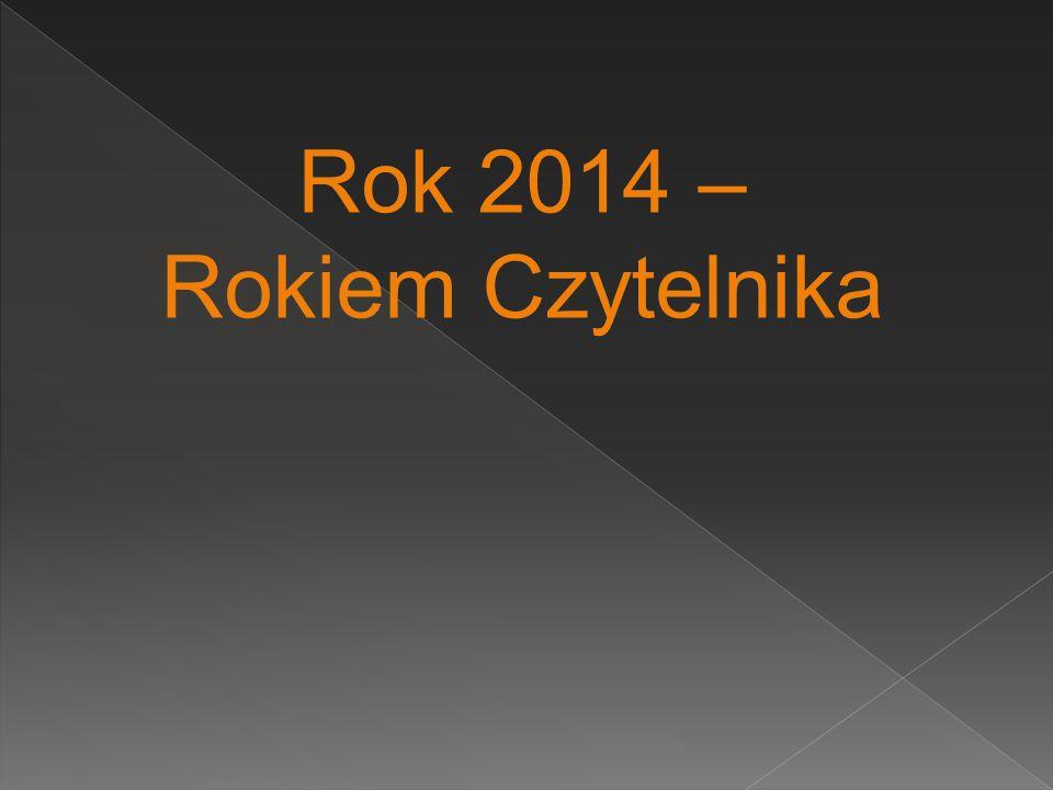 Rok 2014 – Rokiem Czytelnika