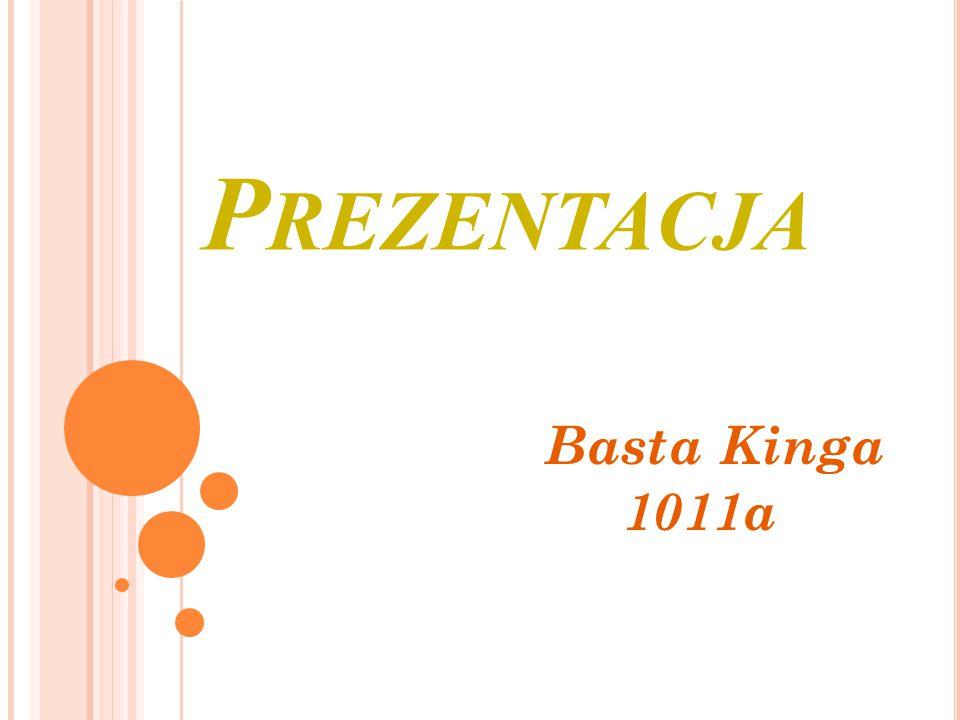 P REZENTACJA Basta Kinga 1011a