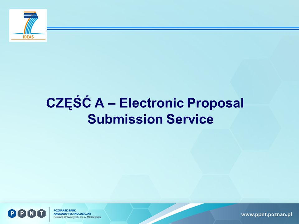 CZĘŚĆ A – Electronic Proposal Submission Service