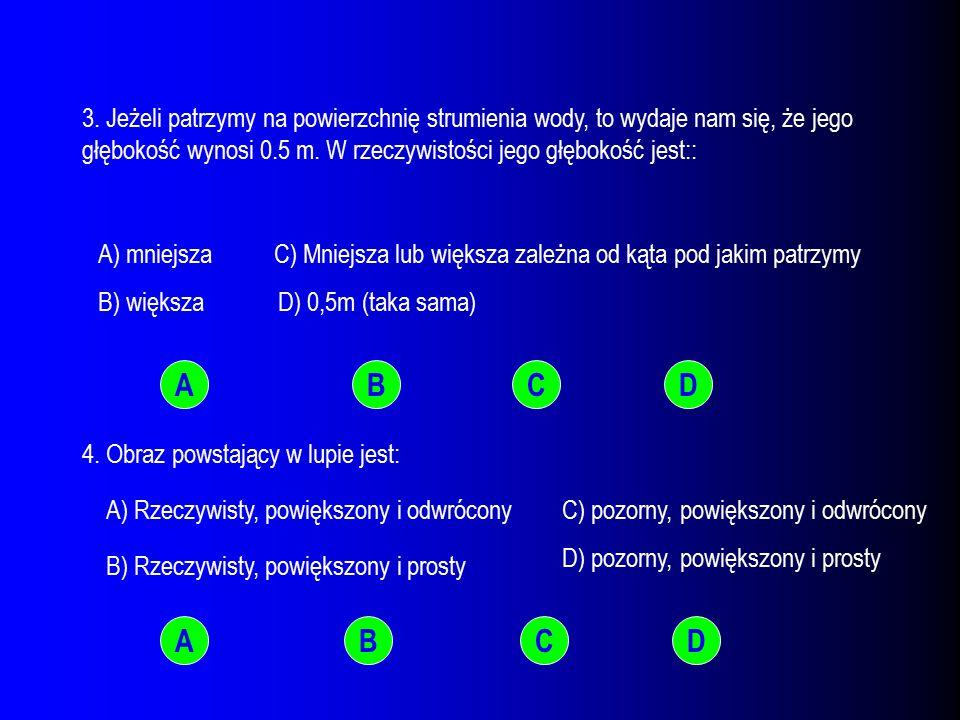 TEST 1.Jeżeli promień świetlny przechodzi z powietrza do szkła padając pod kątem  0, to kąt załamania jest: A) Równy kątowi padania, B) Większy od kąta padania C) Mniejszy od kąta padania D) Większy lub mniejszy od kąta padania; zależnie od rodzaju szkła 2.