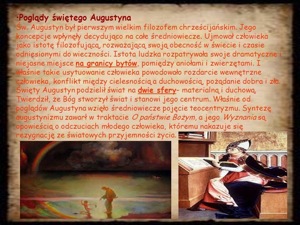 Poglądy świętego Augustyna Św.Augustyn był pierwszym wielkim filozofem chrześcijańskim.