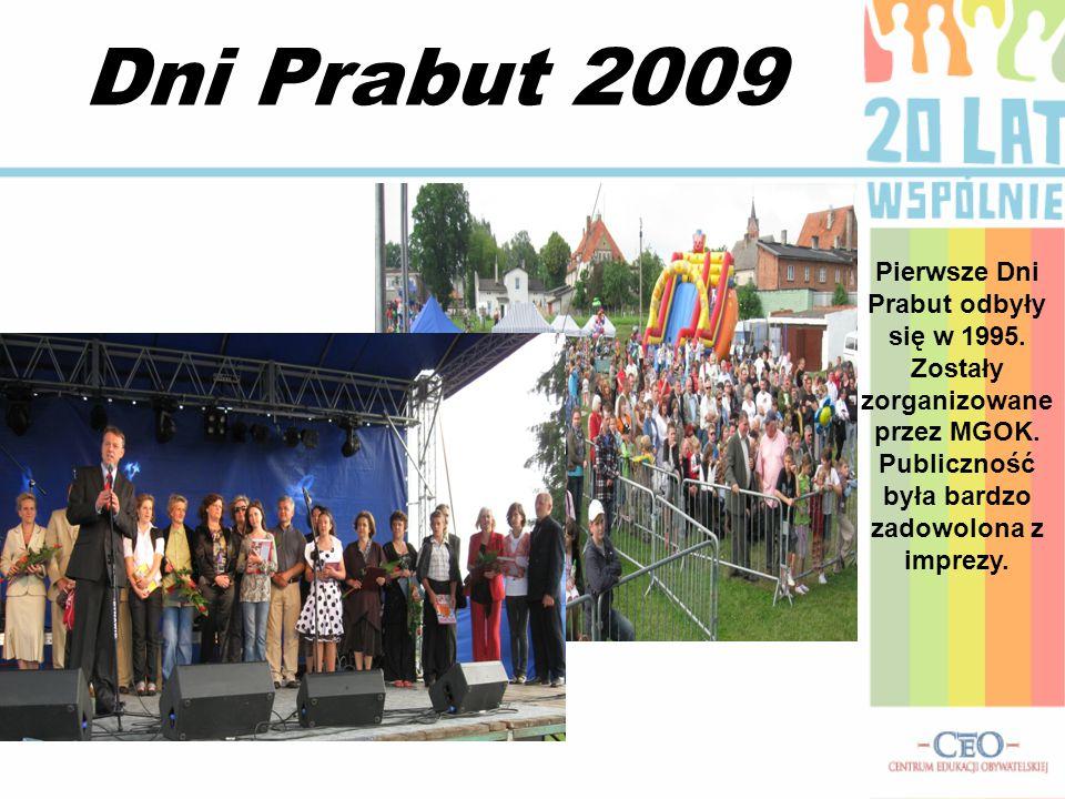 Dni Prabut 2009 Pierwsze Dni Prabut odbyły się w 1995.
