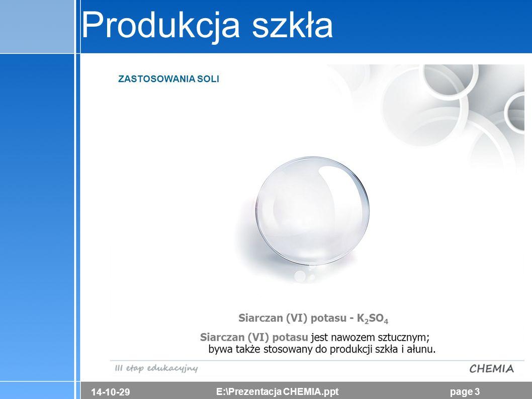 14-10-29 E:\Prezentacja CHEMIA.pptpage 3 Produkcja szkła