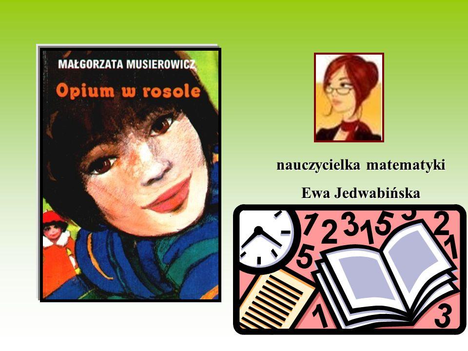 nauczycielka matematyki Ewa Jedwabińska