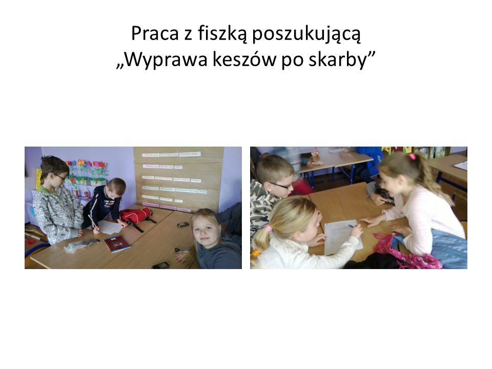 """Praca z fiszką poszukującą """"Wyprawa keszów po skarby"""