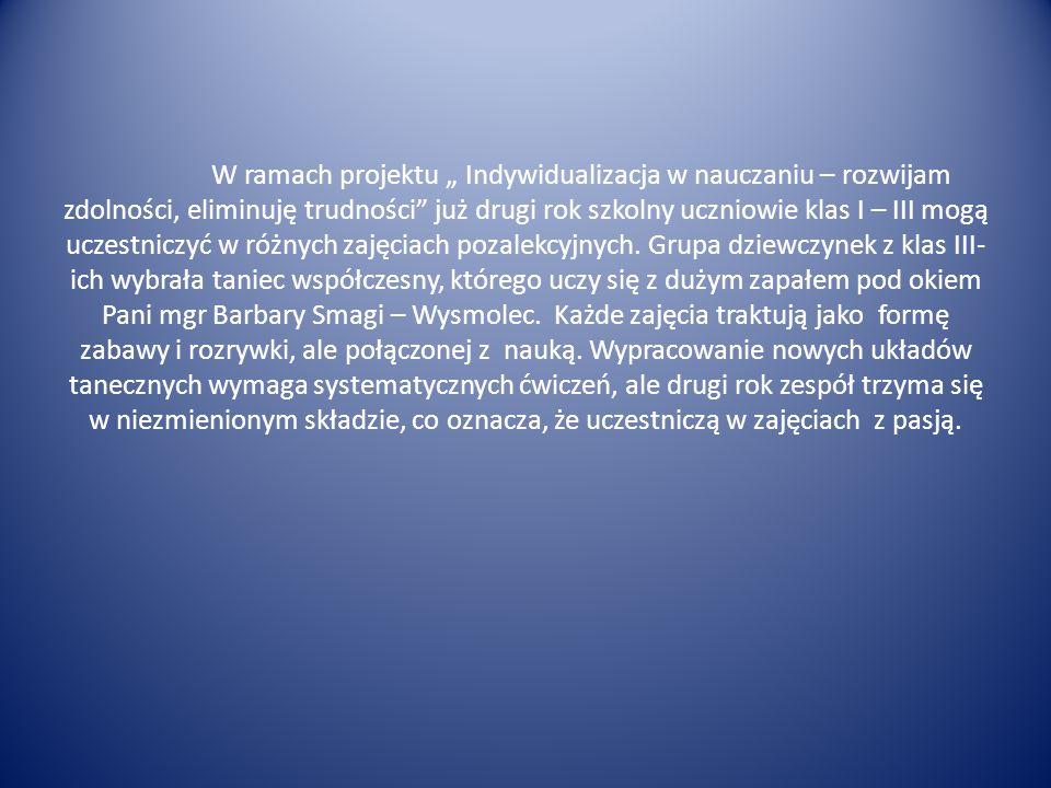 """Projekt """" Indywidualizacja w nauczaniu – rozwijam zdolności, eliminuję trudności Styczeń 2013r"""
