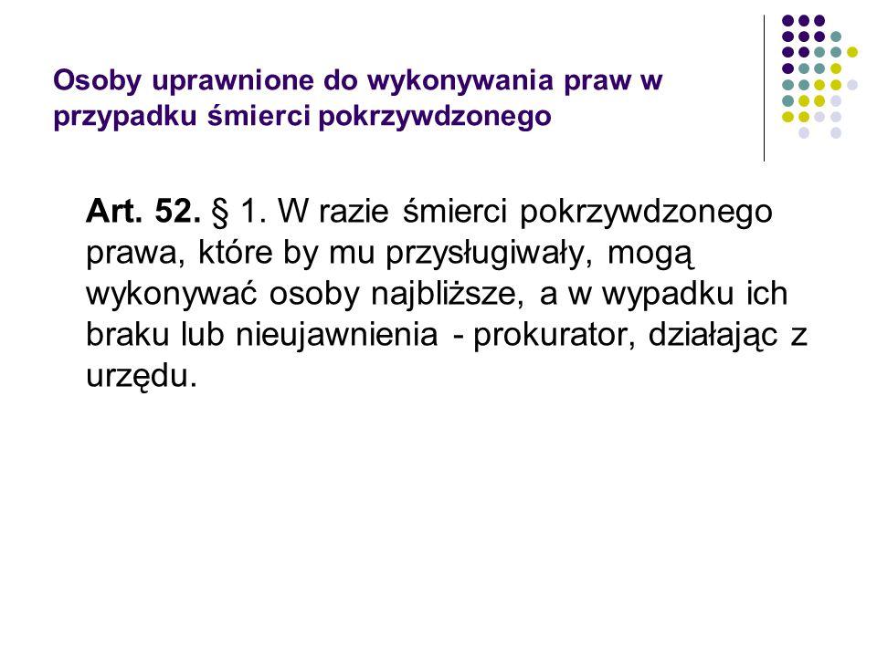 Pojęcie pokrzywdzonego 2015.07.01 zmiana Dz.U.2013.1247 art.