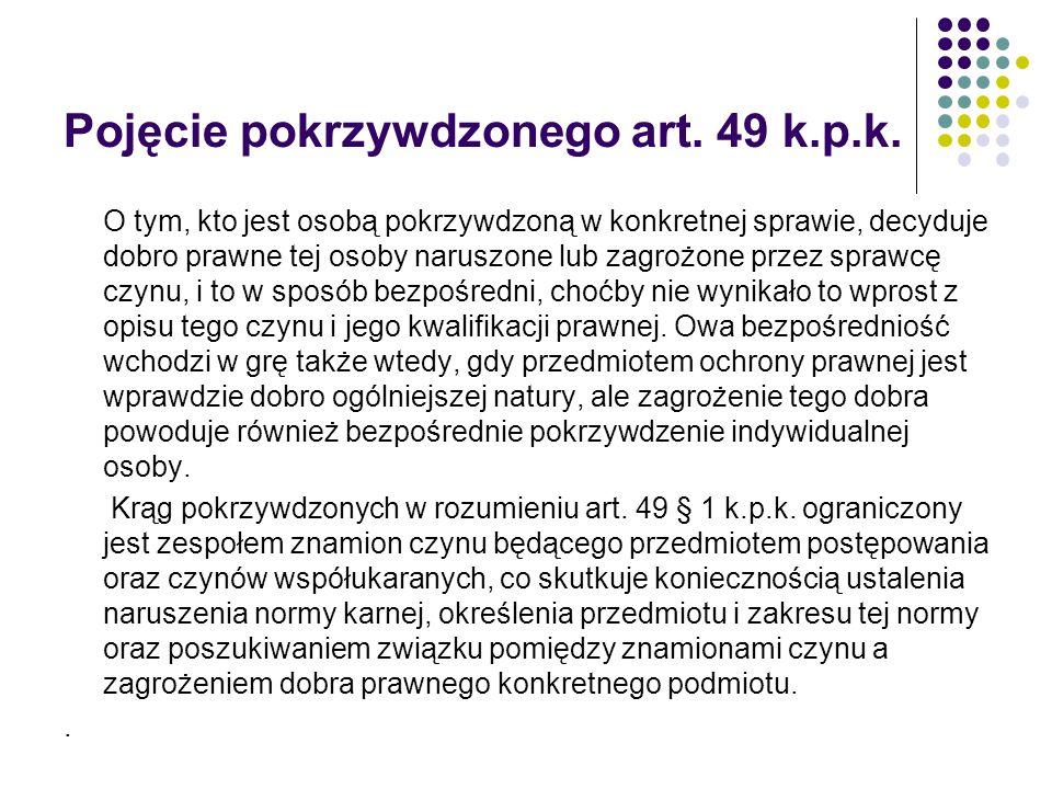 Rodzajowym przedmiotem ochrony przepisów z rozdziału XXXIV Kodeksu karnego ( Przestępstwa przeciwko wiarygodności dokumentów ) jest pewność obrotu oparta na zaufaniu do dokumentów, prawdziwość pism urzędowych i publiczne zaufanie do dokumentów ( wyrok SN z dnia 30.09.2013, IV KK 209/13, Biul.PK 2013/10/25-28).