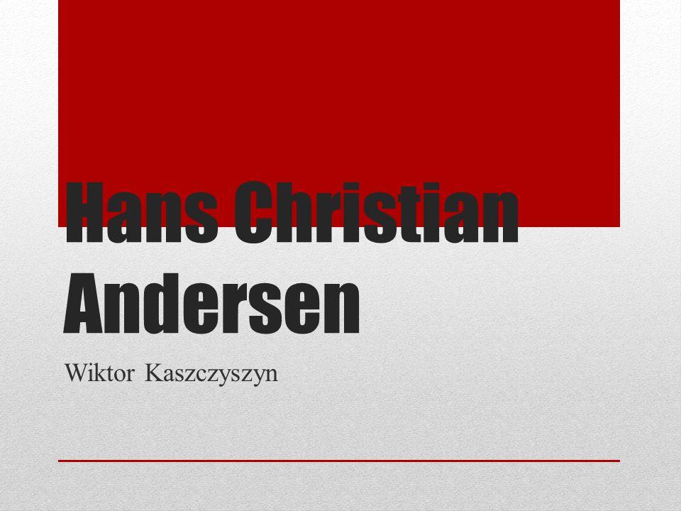 Hans Christian Andersen Wiktor Kaszczyszyn