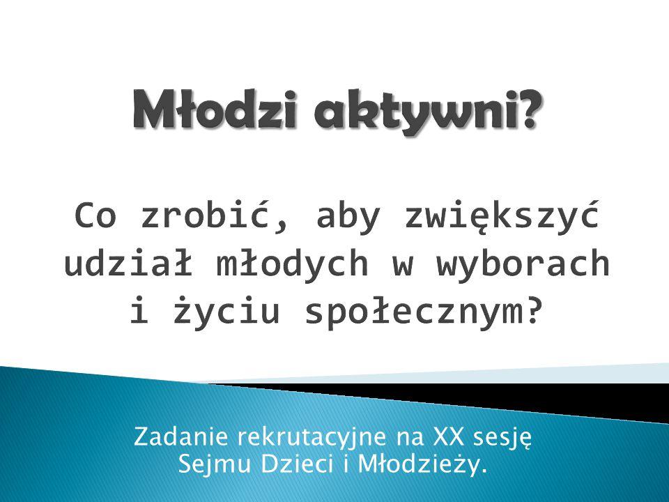 Zadanie rekrutacyjne na XX sesję Sejmu Dzieci i Młodzieży.