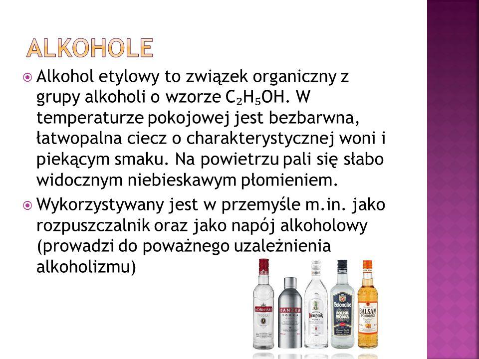  Alkohol etylowy to związek organiczny z grupy alkoholi o wzorze C ₂ H ₅ OH. W temperaturze pokojowej jest bezbarwna, łatwopalna ciecz o charakteryst