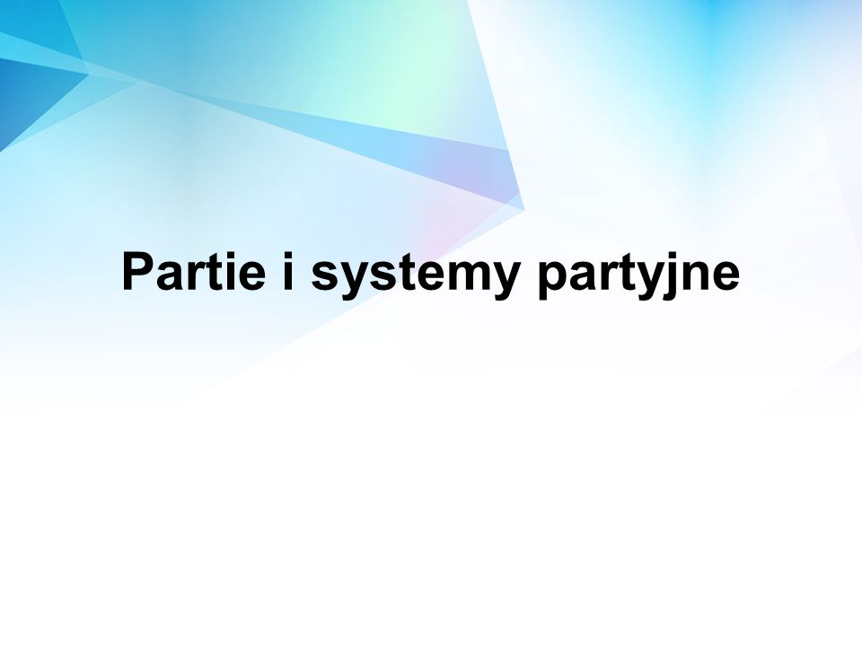 Partie i systemy partyjne