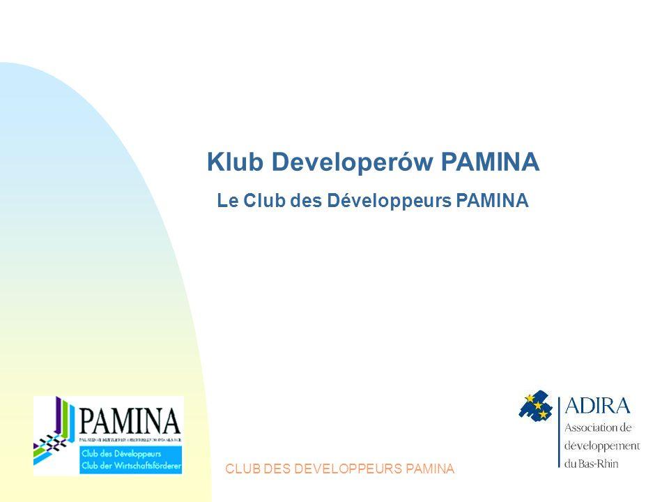 CLUB DES DEVELOPPEURS PAMINA Klub Developerów PAMINA Le Club des Développeurs PAMINA