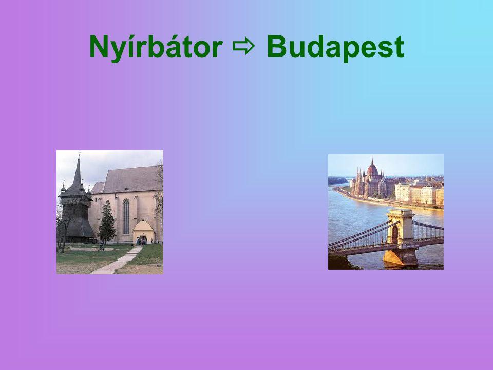 Nyírbátor  Budapest