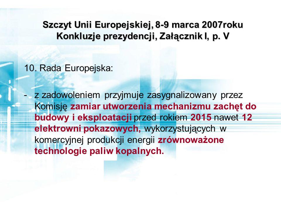 Szczyt Unii Europejskiej, 8-9 marca 2007roku Konkluzje prezydencji, Załącznik I, p.