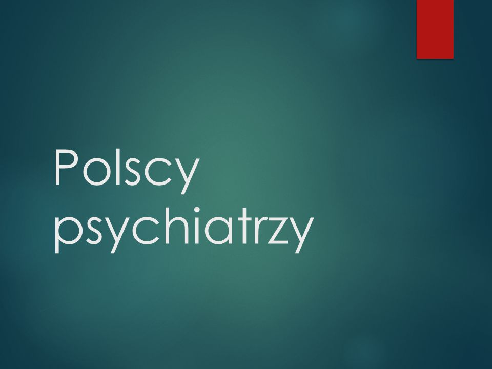 Polscy psychiatrzy