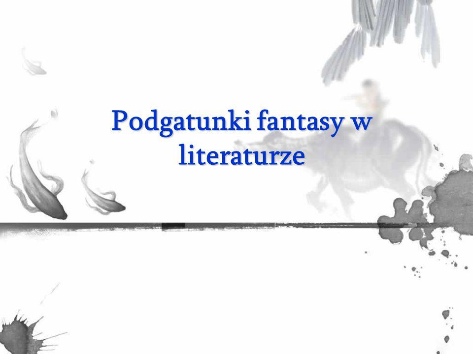 Gatunek Fantasy Fantasy — gatunek literacki lub filmowy używający magicznych i innych nadprzyrodzonych form, motywów, jako pierwszorzędnego składnika fabuły, myśli przewodniej, czasu, miejsca akcji, postaci i okoliczności zdarzeń.
