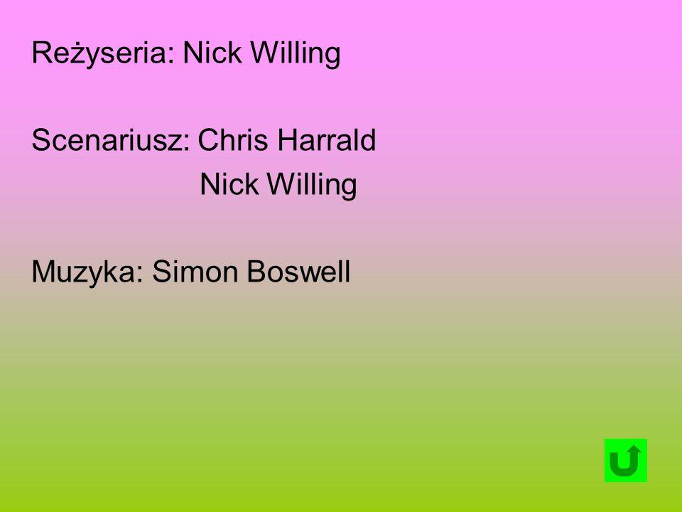 Reżyseria: Nick Willing Scenariusz: Chris Harrald Nick Willing Muzyka: Simon Boswell
