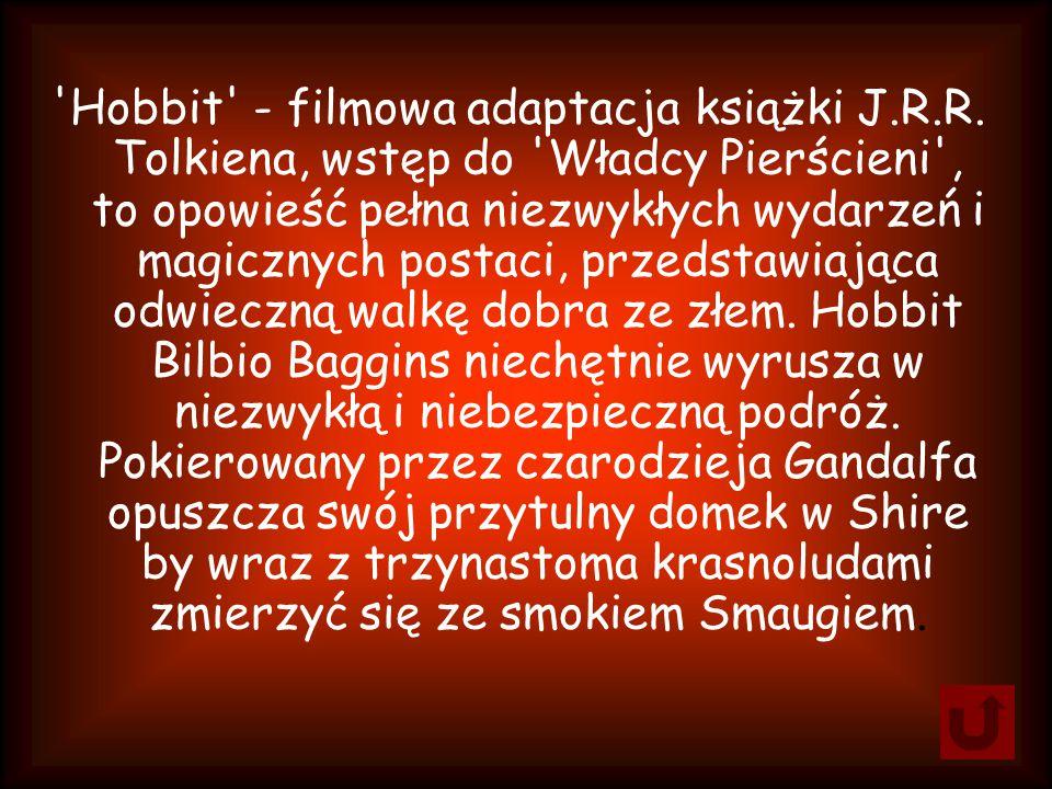 Hobbit - filmowa adaptacja książki J.R.R.