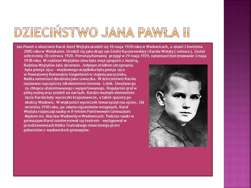 Jan Paweł a właściwie Karol Józef Wojtyła urodził się 18 maja 1920 roku w Wadowicach, a zmarł 2 kwietnia 2005 roku w Watykanie. Urodził się jako drugi