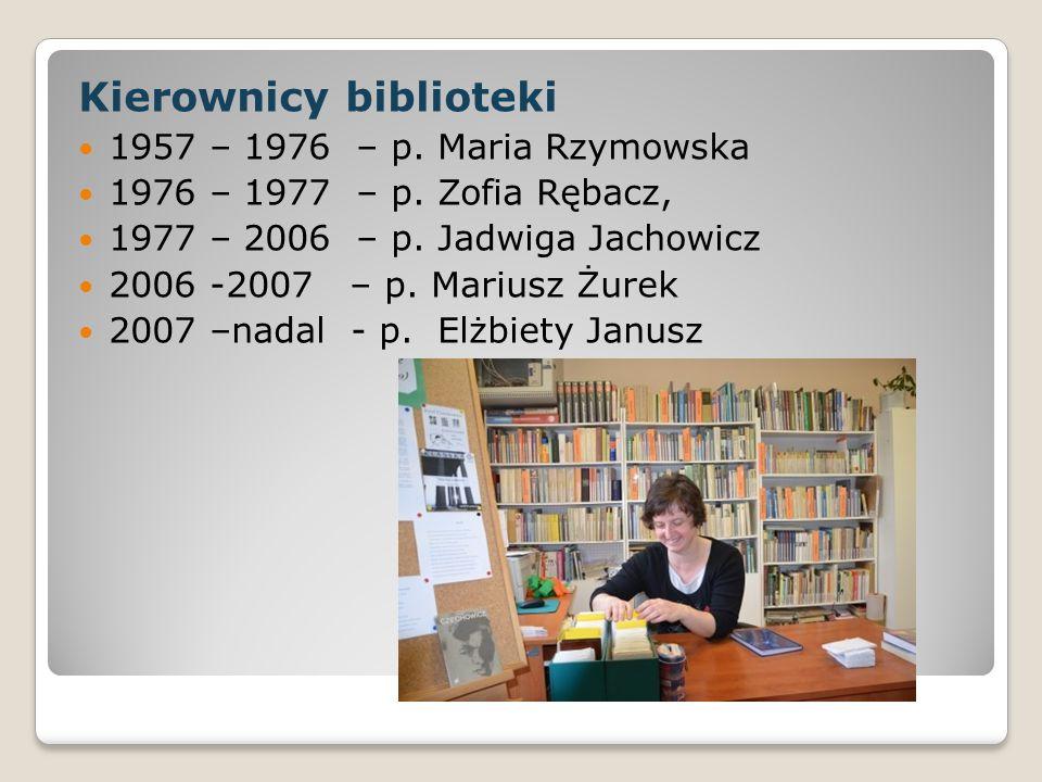 Kierownicy biblioteki 1957 – 1976 – p. Maria Rzymowska 1976 – 1977 – p. Zofia Rębacz, 1977 – 2006 – p. Jadwiga Jachowicz 2006 -2007 – p. Mariusz Żurek