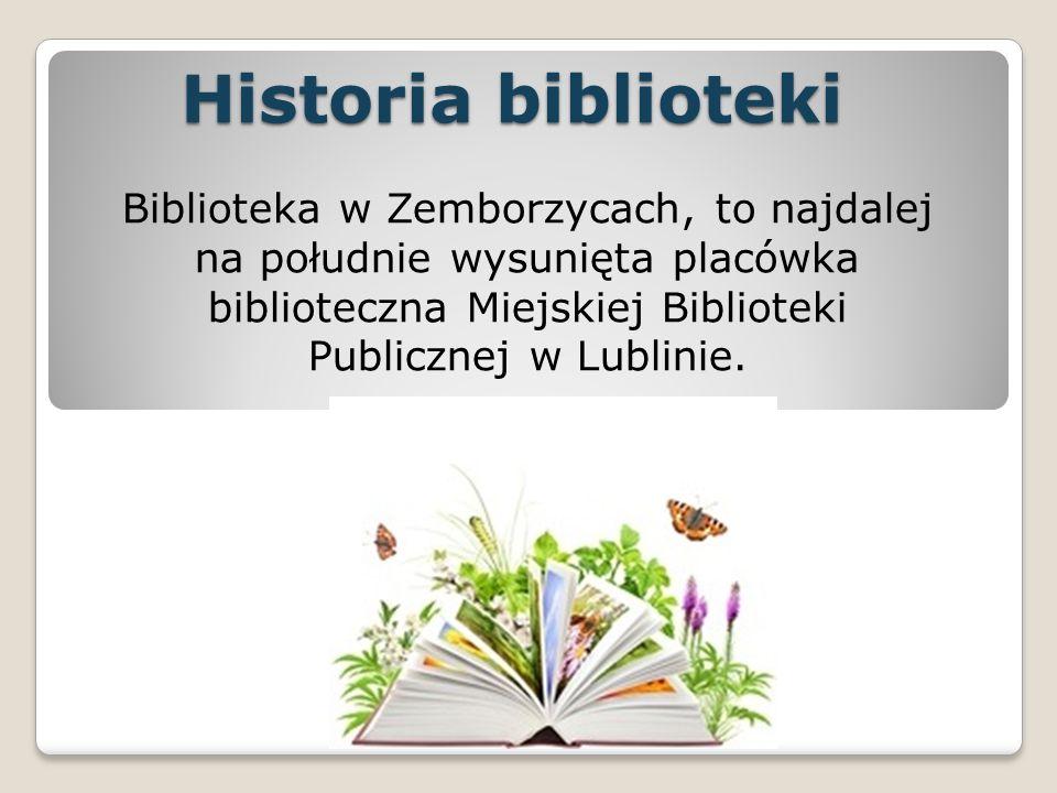 Współpraca Biblioteka współpracuje z: Zespół Szkół nr 8 Przedszkole nr 16 Rada Dzielnicy Zemborzyce Biblioteka Gminna w Zemborzycach Tereszyńskich Przedszkole i Biblioteka w Krężnicy Jarej