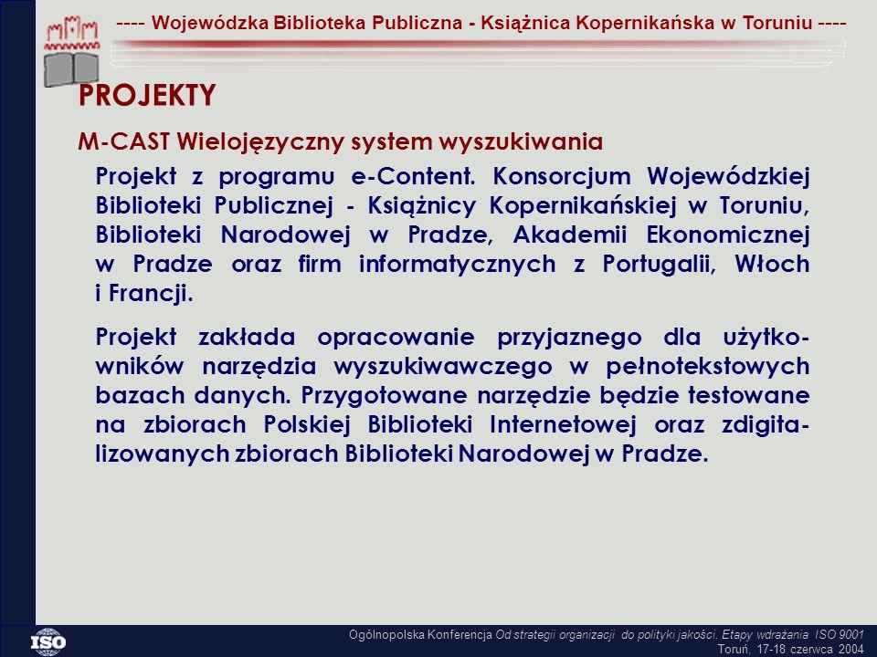 Projekt z programu e-Content. Konsorcjum Wojewódzkiej Biblioteki Publicznej - Książnicy Kopernikańskiej w Toruniu, Biblioteki Narodowej w Pradze, Akad
