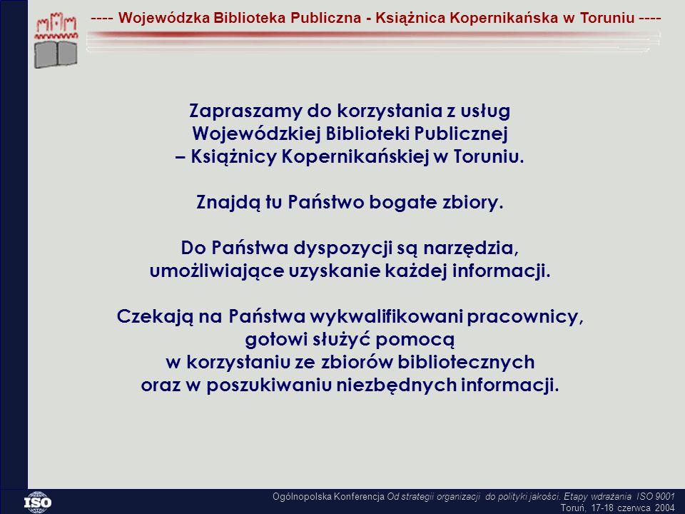 Zapraszamy do korzystania z usług Wojewódzkiej Biblioteki Publicznej – Książnicy Kopernikańskiej w Toruniu.