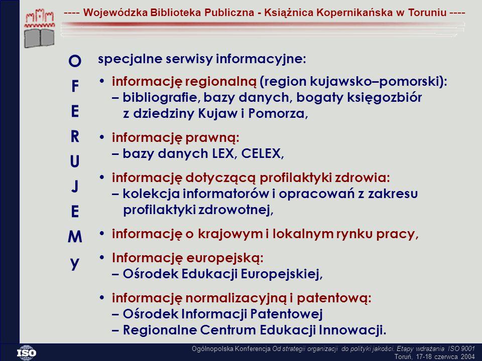 specjalne serwisy informacyjne: informację regionalną (region kujawsko–pomorski): – bibliografie, bazy danych, bogaty księgozbiór z dziedziny Kujaw i Pomorza, informację prawną: – bazy danych LEX, CELEX, informację dotyczącą profilaktyki zdrowia: – kolekcja informatorów i opracowań z zakresu profilaktyki zdrowotnej, informację o krajowym i lokalnym rynku pracy, Informację europejską: – Ośrodek Edukacji Europejskiej, informację normalizacyjną i patentową: – Ośrodek Informacji Patentowej – Regionalne Centrum Edukacji Innowacji.