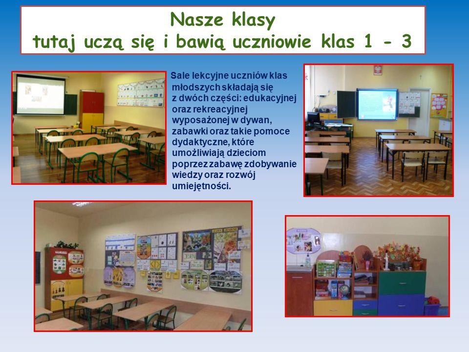 Nasze klasy tutaj uczą się i bawią uczniowie klas 1 - 3 Sale lekcyjne uczniów klas młodszych składają się z dwóch części: edukacyjnej oraz rekreacyjne