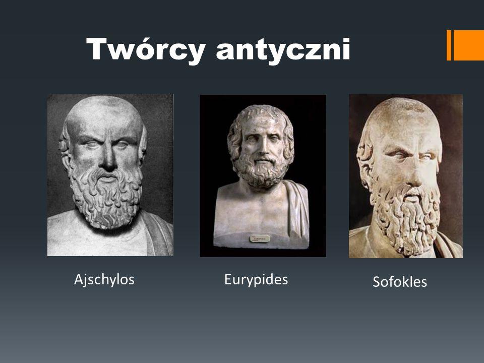 EurypidesAjschylos Sofokles Twórcy antyczni