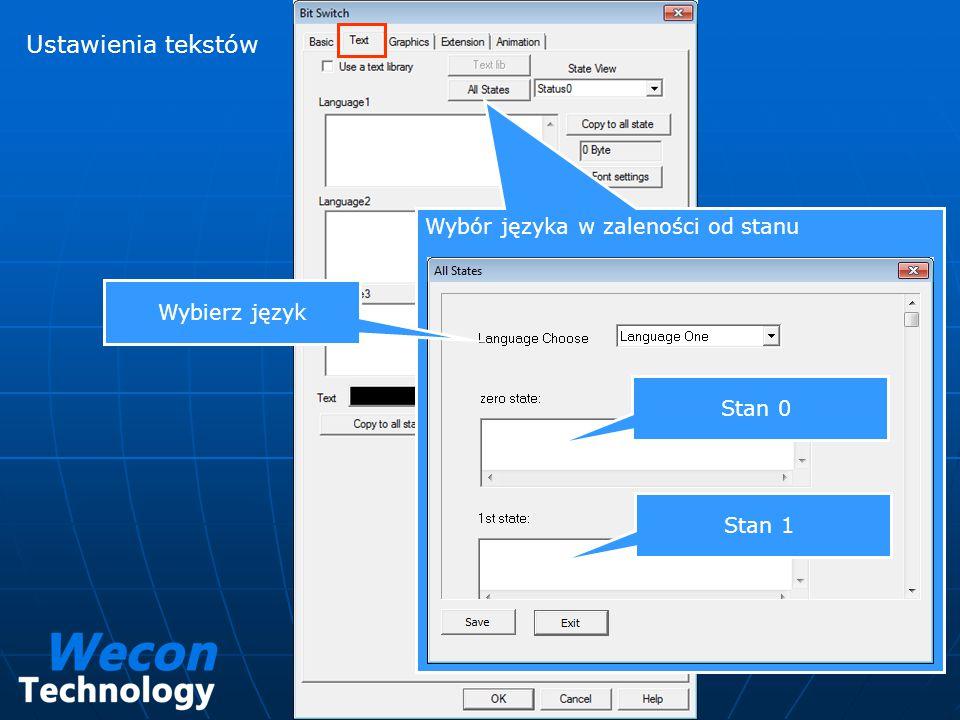 Ustawienia tekstów Wybór języka w zaleności od stanu Stan 0 Stan 1 Wybierz język