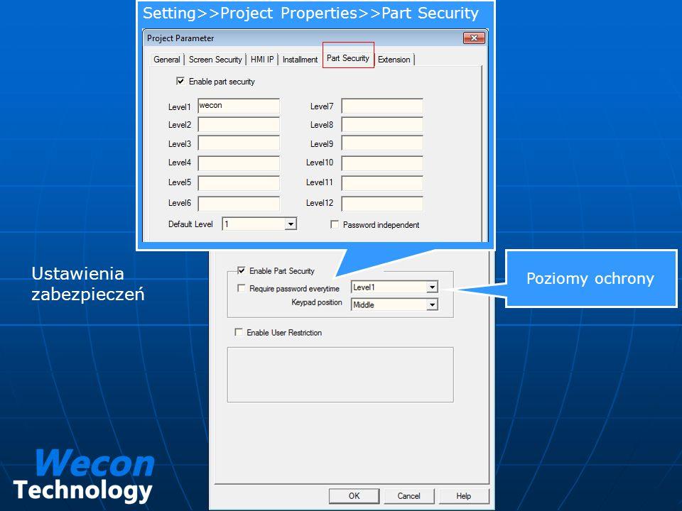 Setting>>Project Properties>>Part Security Ustawienia zabezpieczeń
