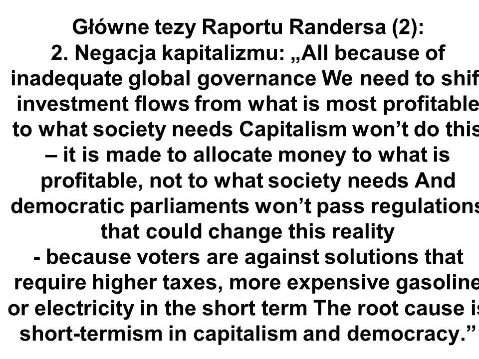 Główne tezy Raportu Randersa (2): 2.
